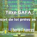 Taxe GAFA : un projet de loi prévu en février